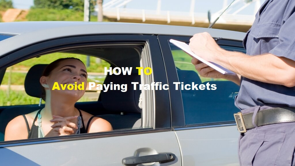 how to avoid paying traffic tickets