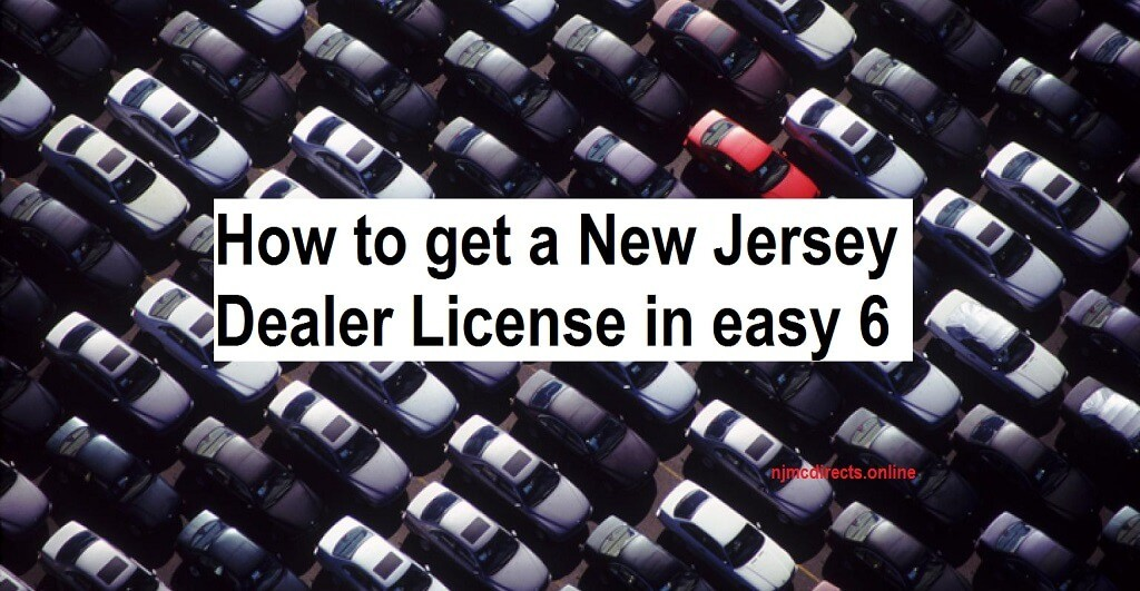 How to get a New Jersey Dealer License